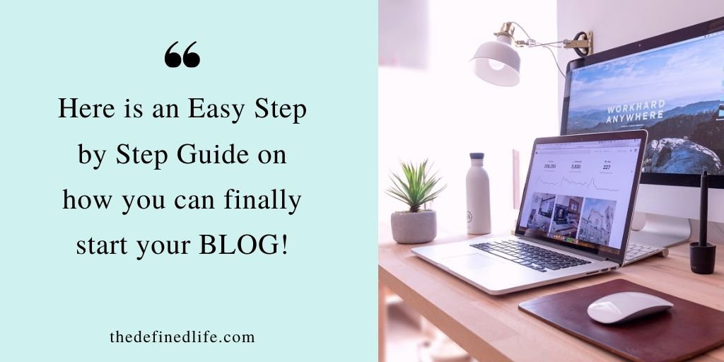 Start a Blog: An Easy Step by Step Guide