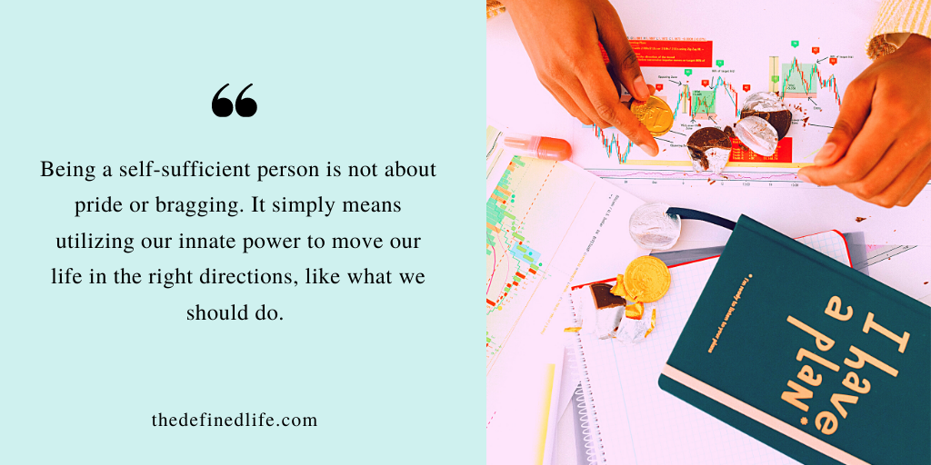 HOW TO BE A SELF-SUFFICIENT PERSON TO TAKE YOUR POWER BACK